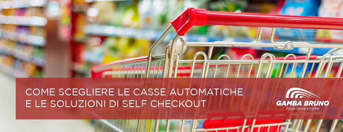 casse automatiche soluzioni self checkout