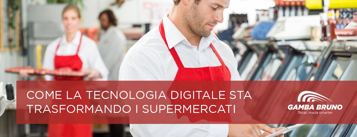tecnologia digitale supermercati