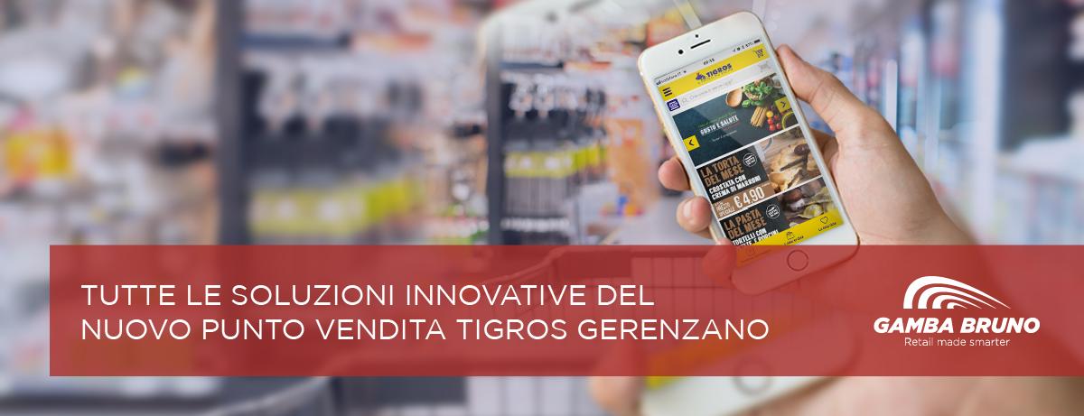 soluzioni innovative del nuovo punto vendita TIGROS Gerenzano